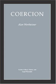 Alan Wertheimer, Coercion,  1987